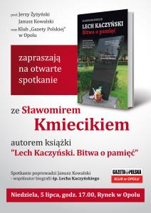 Sławomir Kmiecik 5 lipca w Opolu